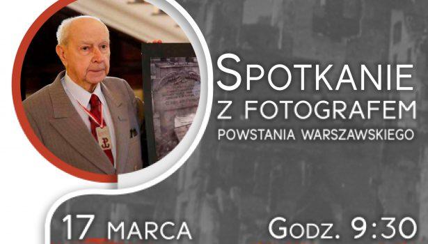 Zapowiedź: spotkanie ze Zbigniewem Grochowskim – fotografem Powstania Warszawskiego